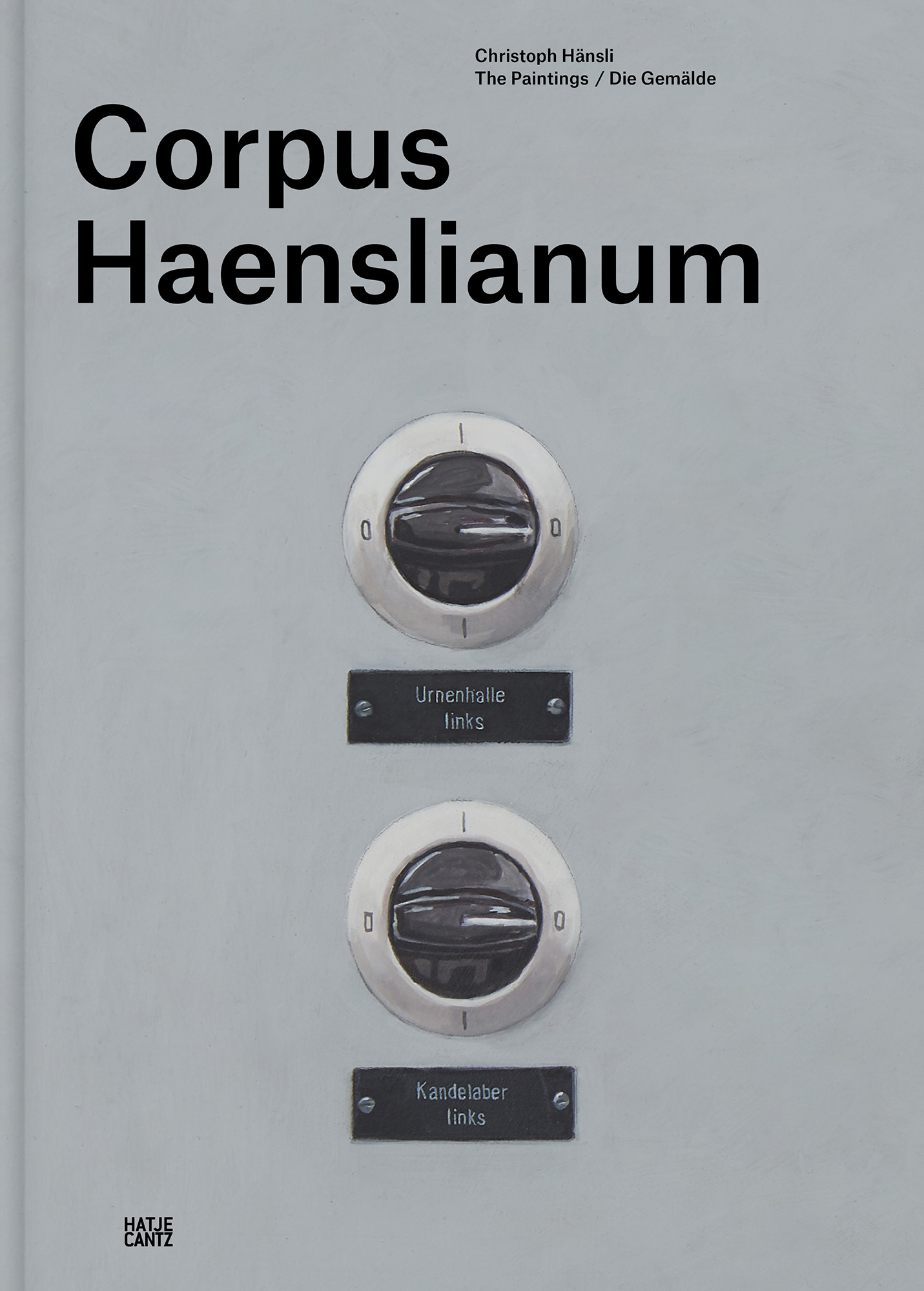 Christoph Hänsli Corpus Haenslianum Galerie Judin