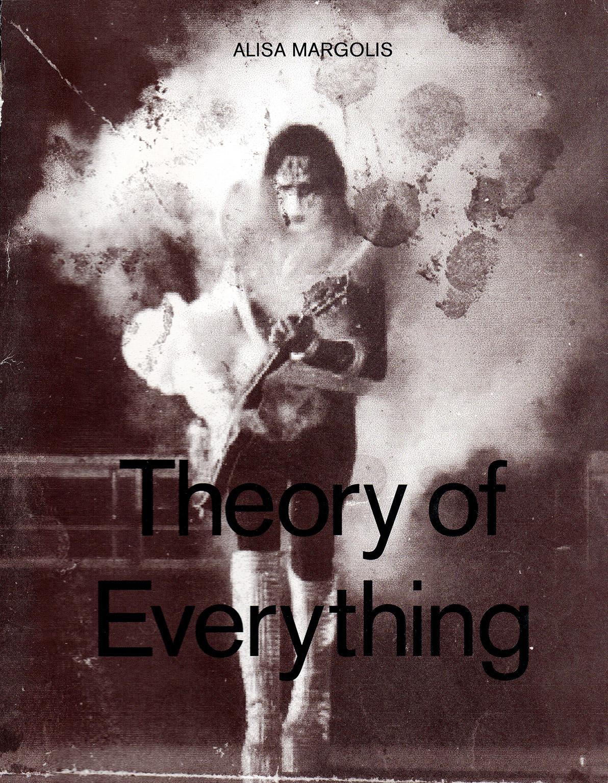 2011 Alisa Margolis Theory of Everything